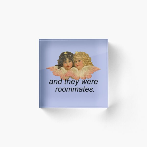 And They Were Roommates Meme with Angels Acrylic Block