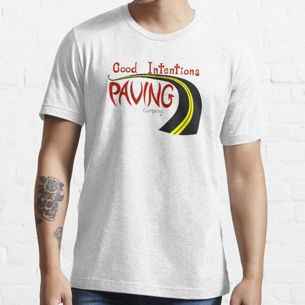 Good Intentions Paving Company Essential T-Shirt