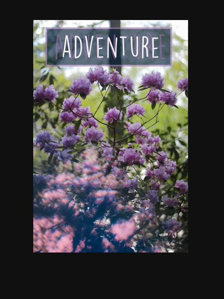 Quot Adventure Flower Girly Trendy Photography Quot T Shirt By