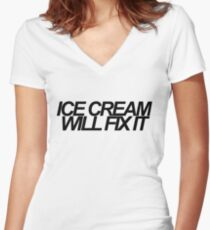 Ice Cream Will Fix It- Black Women's Fitted V-Neck T-Shirt