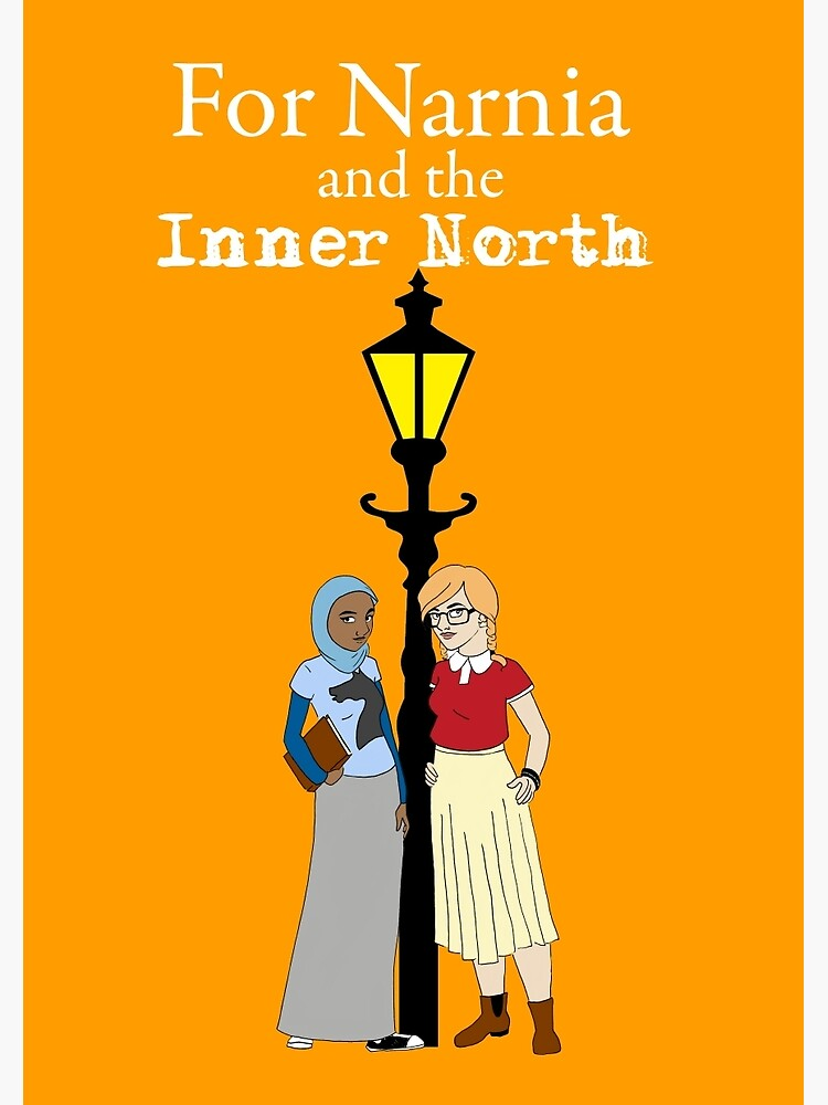 For Narnia and the Inner North by lizbee