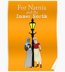 For Narnia and the Inner North Poster