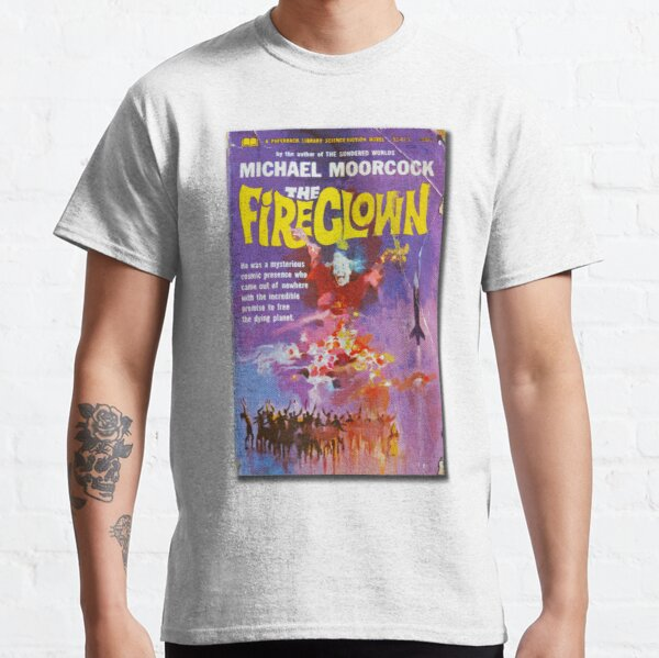 The Fireclown by Michael Moorcock vintage paperback science library novel 52475 50 c Classic T-Shirt