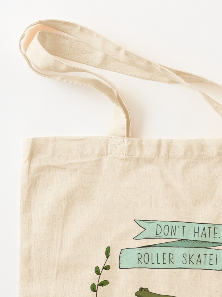 Alternate view of Don't hate, roller skate! Tote Bag