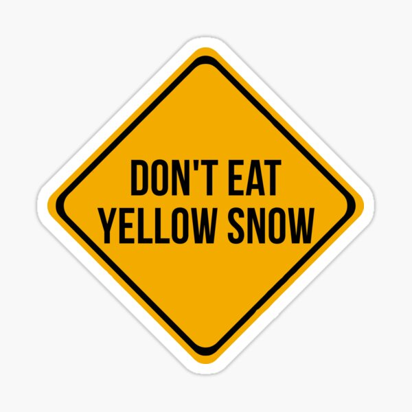 Funny Yellow snow Sticker