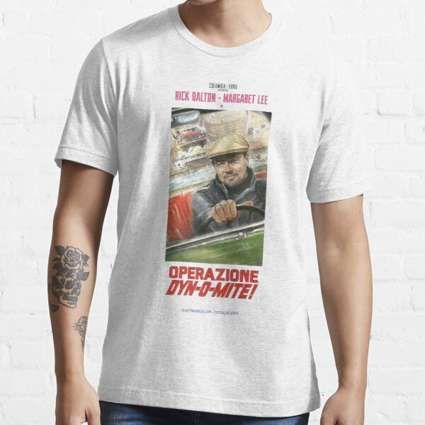 Rick Dalton Shirt - Operazione Dyn-O-Mite! Shirt - Once Upon A Time In Hollywood Essential T-Shirt