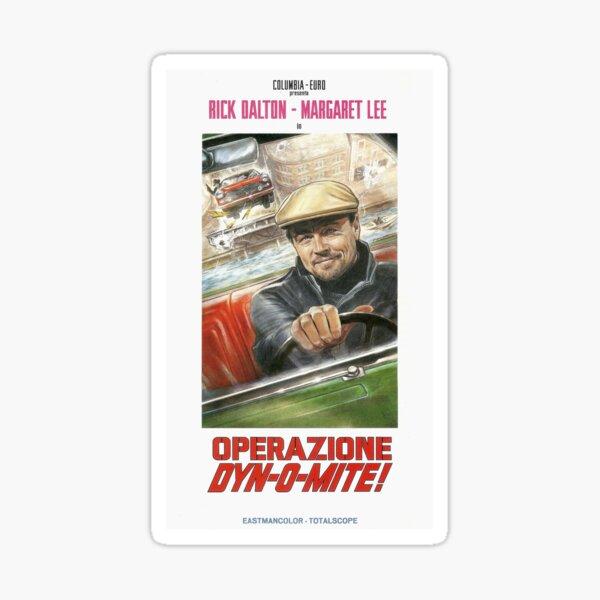Rick Dalton Shirt - Operazione Dyn-O-Mite! Shirt - Once Upon A Time In Hollywood Sticker