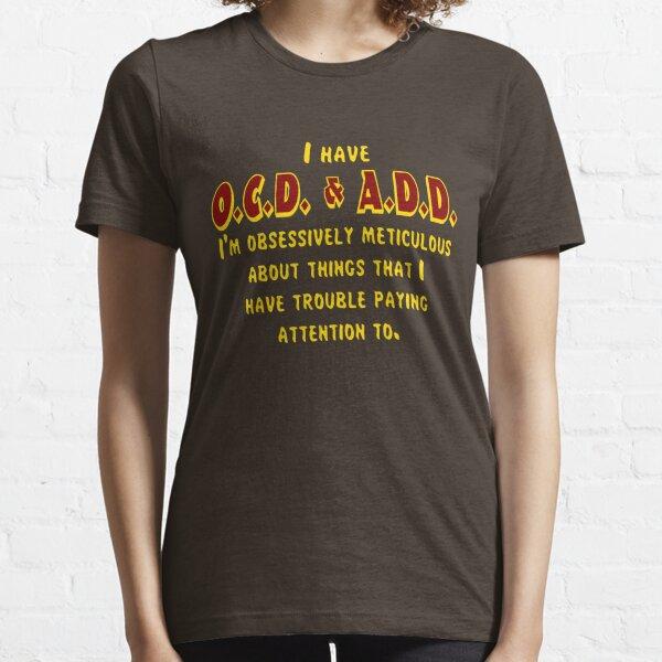 OCD & ADD - Maroon/Gold Essential T-Shirt