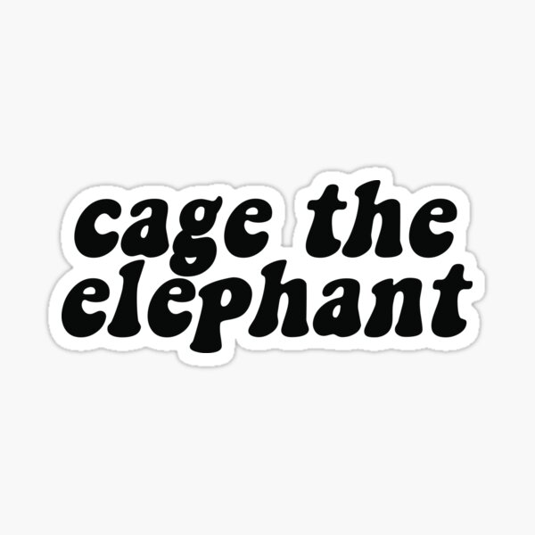 cage the elephant Sticker