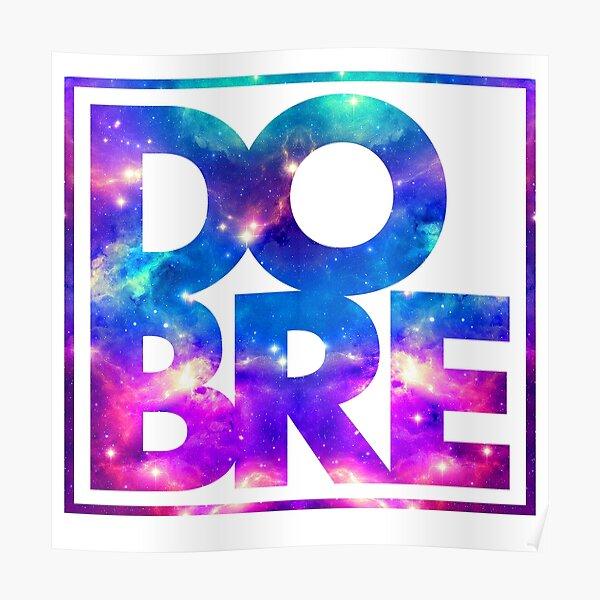 DOBRE Galaxy Logo Poster