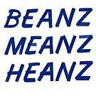 Beanz Meanz Heanz by Adam Taylor
