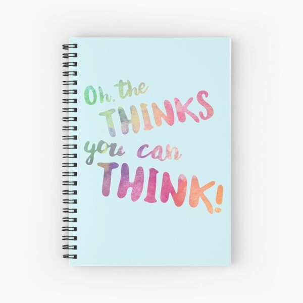 Oh, The Thinks You Can Think! Spiral Notebook