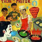 "Tacos Art ""Pastor"" by mrglaubitz"