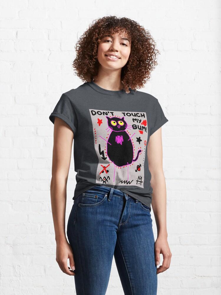 Alternate view of Scykosiz - Cat - Don't touch my bum Classic T-Shirt