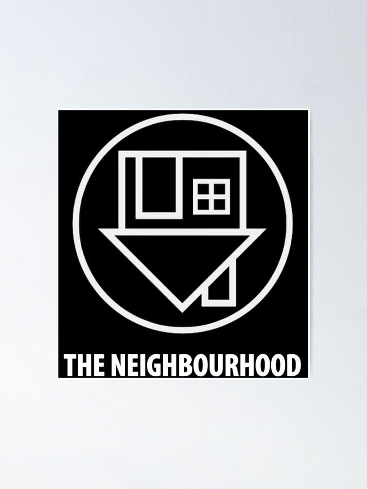 Alternate view of The Neighbourhood Logo Poster