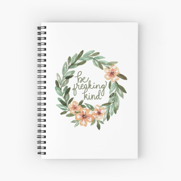 Be Freaking Kind Spiral Notebook