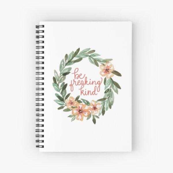 Be Freaking Kind - Peach Wording Spiral Notebook