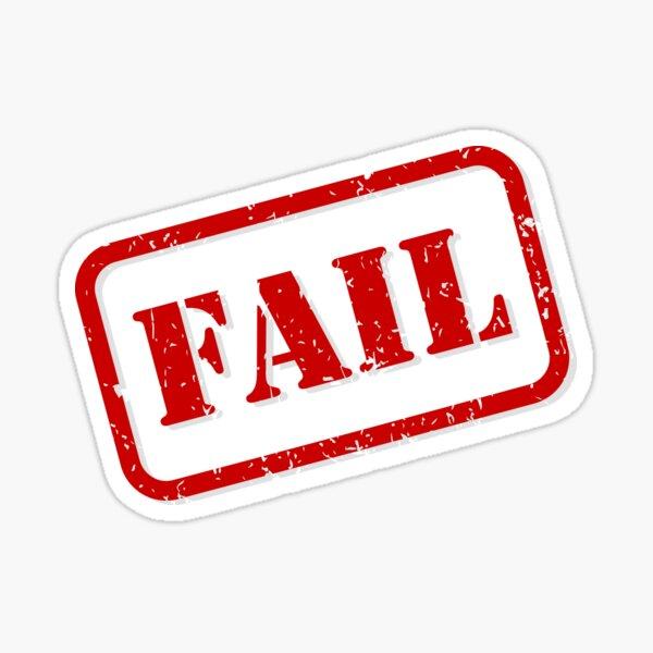 Fail stamp Sticker