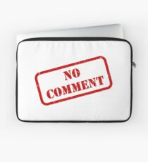 No comment stamp Laptop Sleeve