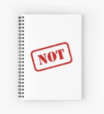 Not stamp Spiral Notebook