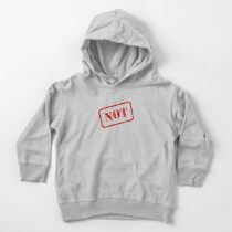 Not stamp Toddler Pullover Hoodie
