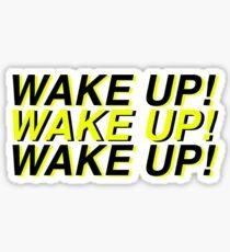 Wake Up by LittleByrdSTU Sticker