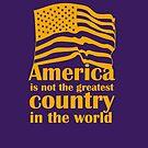 America is not the greatest by SJ Walton