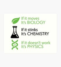 Biology - Chemistry - Physics Art Print