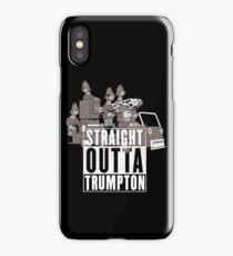 Straight Outta Trumpton iPhone Case