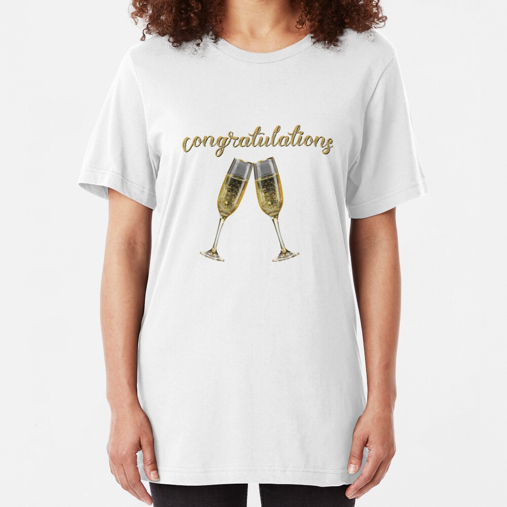 Congratulations Cheers! Slim Fit T-Shirt