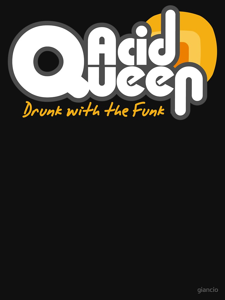 Acidqueen Funky band t-shirt by giancio