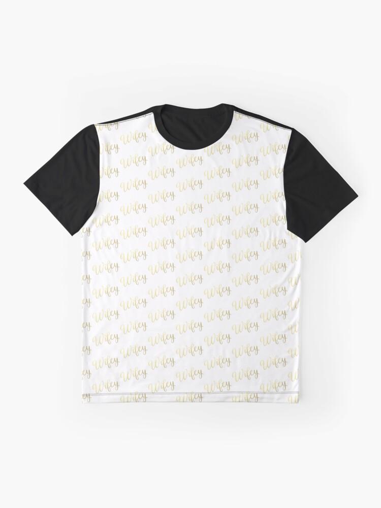 Alternative Ansicht von Wifey Faux Goldfolie Grafik T-Shirt