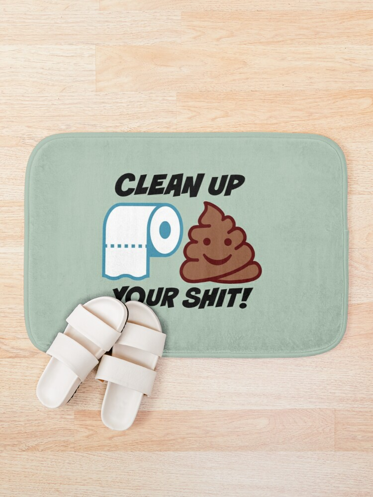 Alternate view of Clean up Your Shit Bath Mat