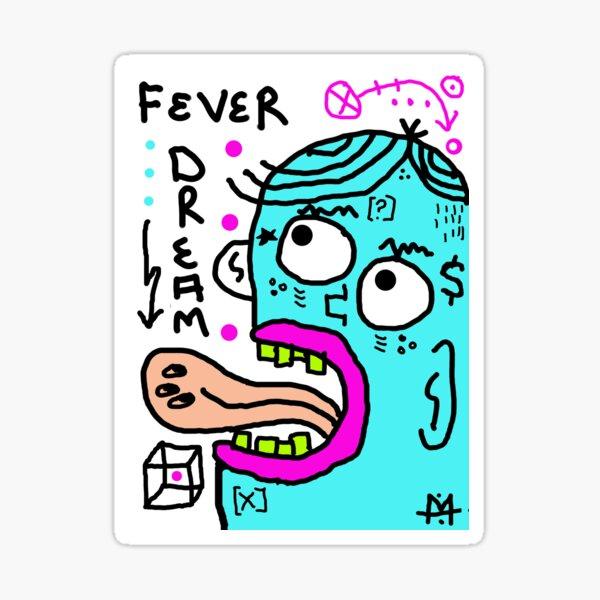 Scykosiz - FEVER DREAM Sticker