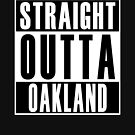 Straight Outta Oakland by thehiphopshop