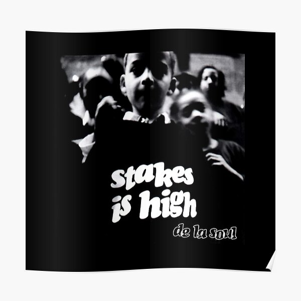 Stakes is High Poster