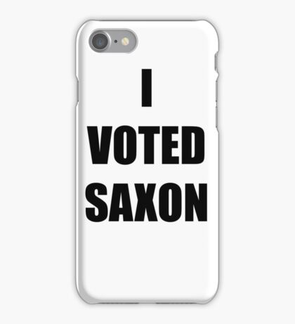 I VOTED SAXON iPhone Case/Skin