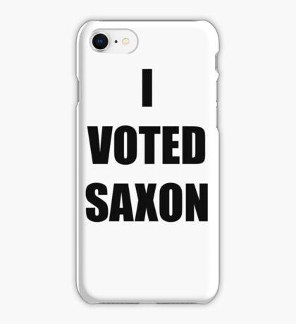 I VOTED SAXON iPhone Case/Skin
