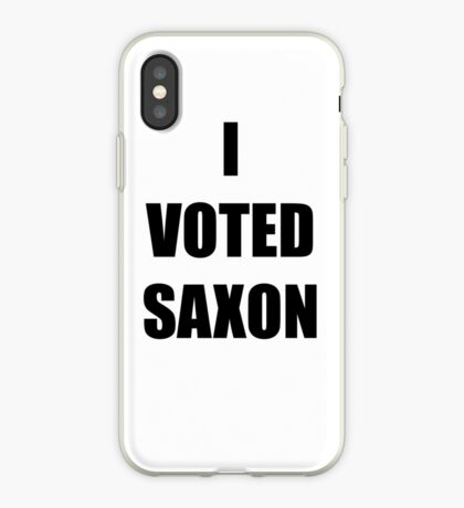 I VOTED SAXON iPhone Case