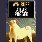 Atlas Pugged by studiowun