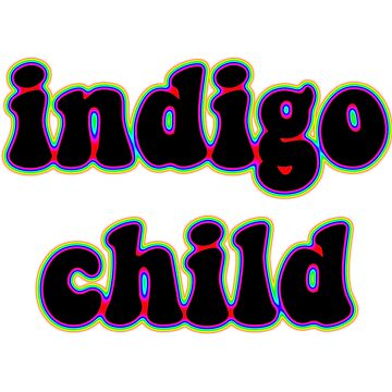 indigo child by howsthat