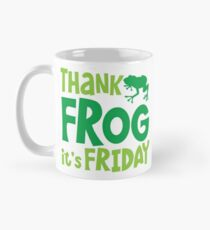 THANK FROG It's FRIDAY! Mug