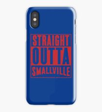 Straight Outta Smallville iPhone Case