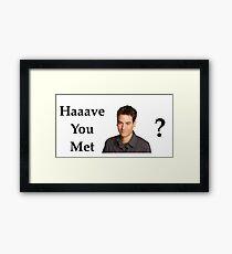 Haaave you met Ted? Framed Print