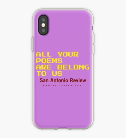 All Your Poems Are Belong to Us - San Antonio Review iPhone Case