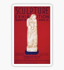 WPA United States Government Work Project Administration Poster 0207 Sculpture Exhibition Federal Art Gallery Sticker
