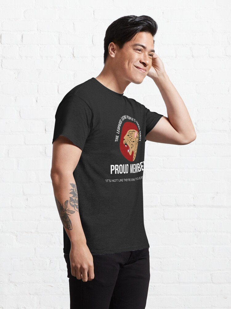 Alternate view of Leopards Eating People's Faces Party Classic T-Shirt