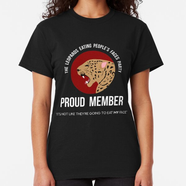 Leopards Eating People's Faces Party Classic T-Shirt