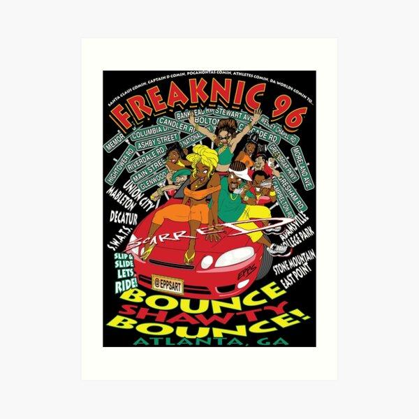 Freaknik 1996 Bounce Shorty Bounce Art Print