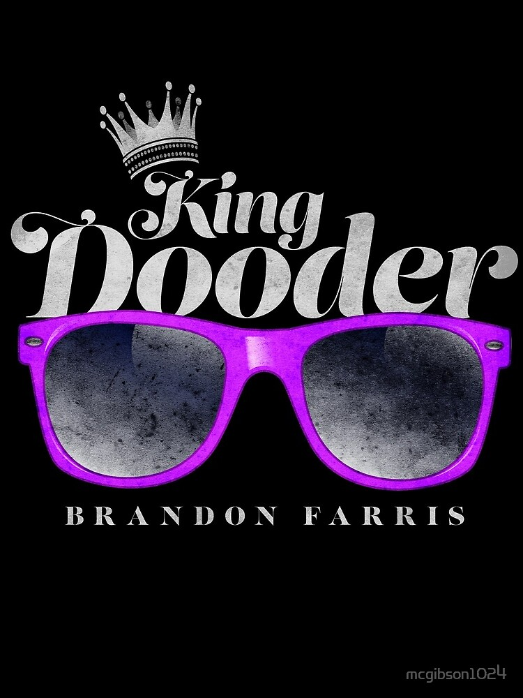 Brandon Farris - King Dooder by mcgibson1024